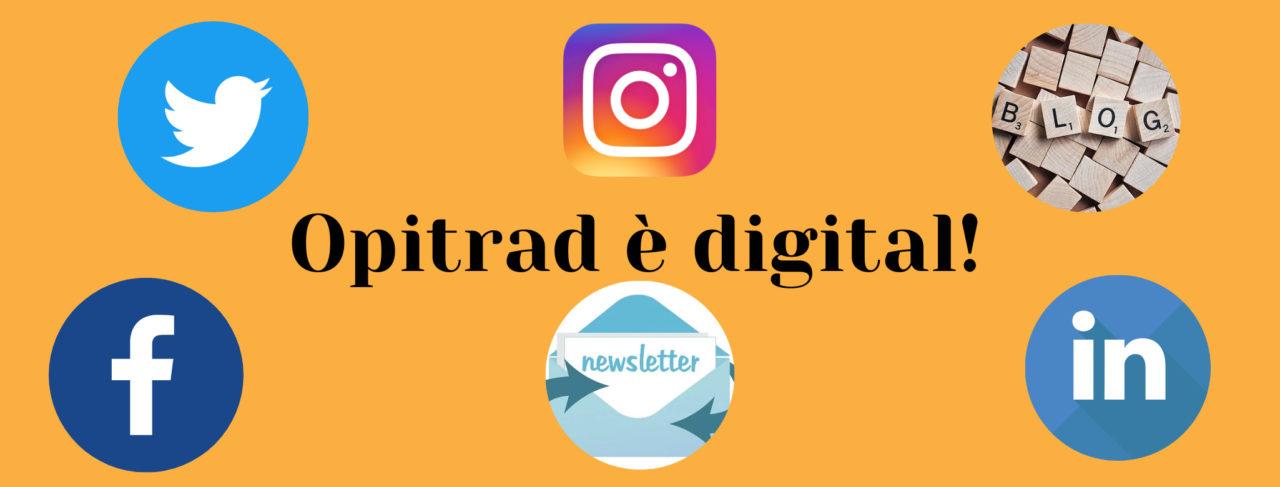 Opitrad traduce per il digital - opitrad