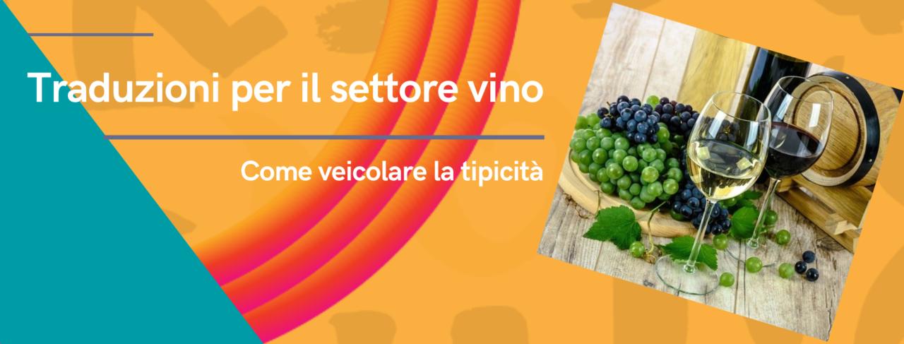 traduzioni per il settore vino in inglese - opitrad