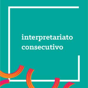 INTERPRETARIATO CONSECUTIVO-OPITRAD
