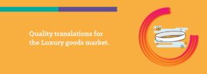 Translations for the luxury good market