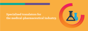 Translations for the medical-pharmaceutical industry