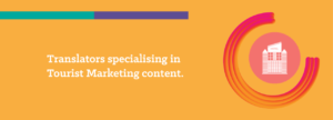 Translations specialising in Tourist Marketing content
