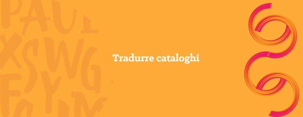 traduzione di cataloghi - opitrad